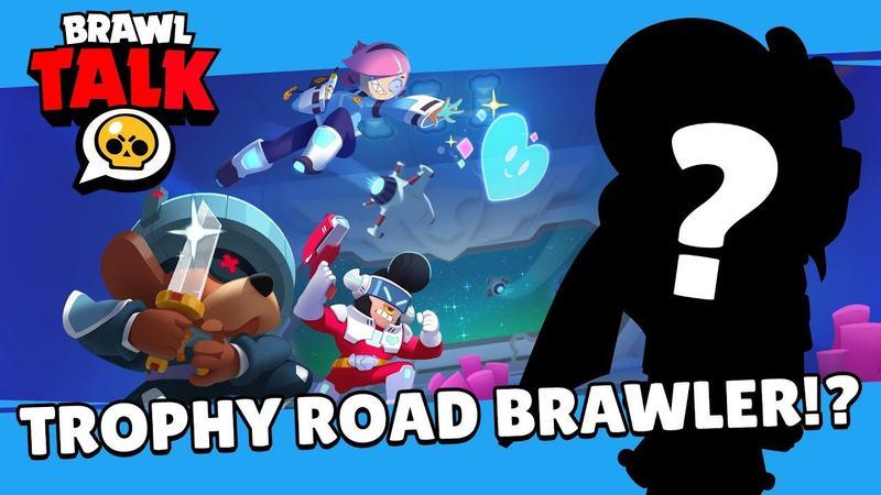 Brawl Talk confirmed for tomorrow! New Brawler for trophy path ?!